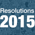 Six Social Media Marketing Tips for 2015 to Add to Your New Years Resolutions