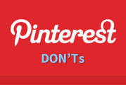 Don't Use These Pinterest Tips if Social Marketing Success is Your Goal